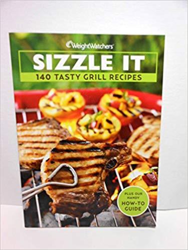 Sizzle it- 140 Tasty Grill Recipes