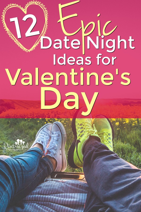 Valentine's Dates that are ideal!