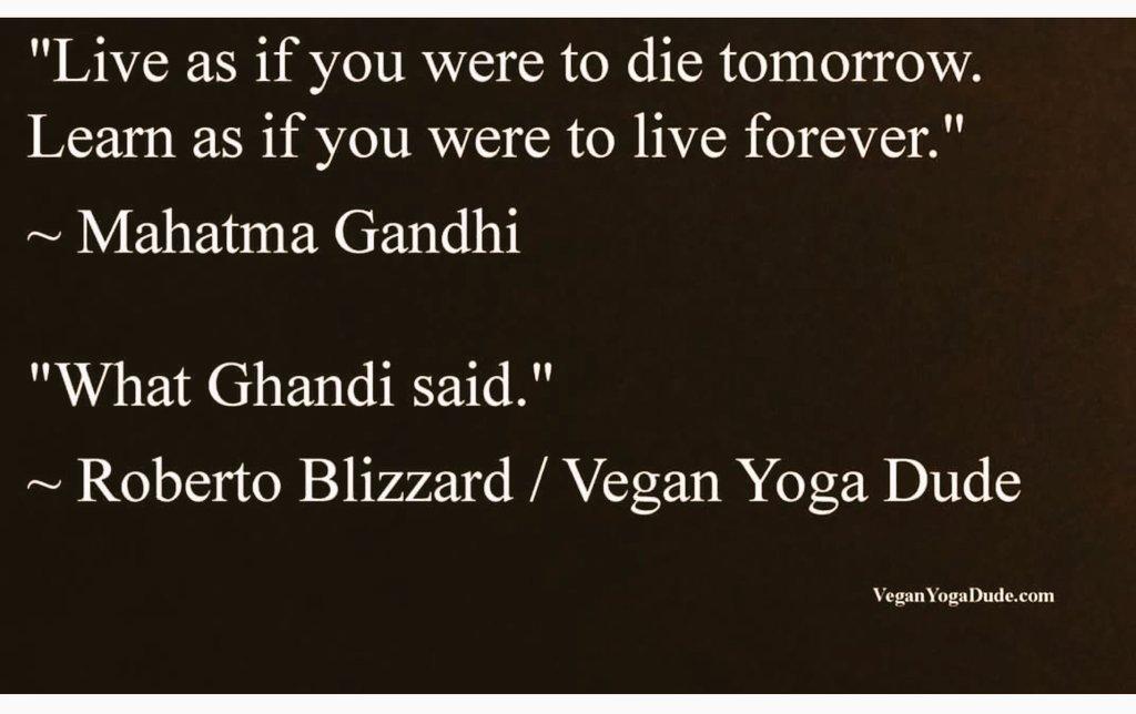 What Gandhi said.