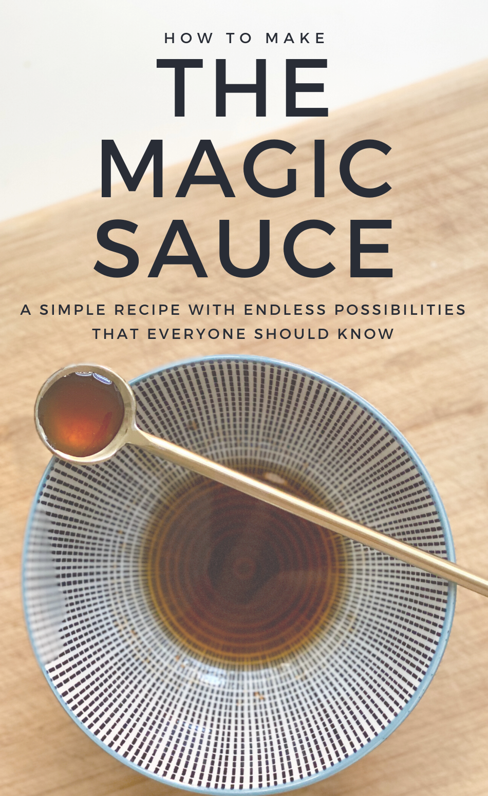 The Magic Sauce -thyme-is-honey