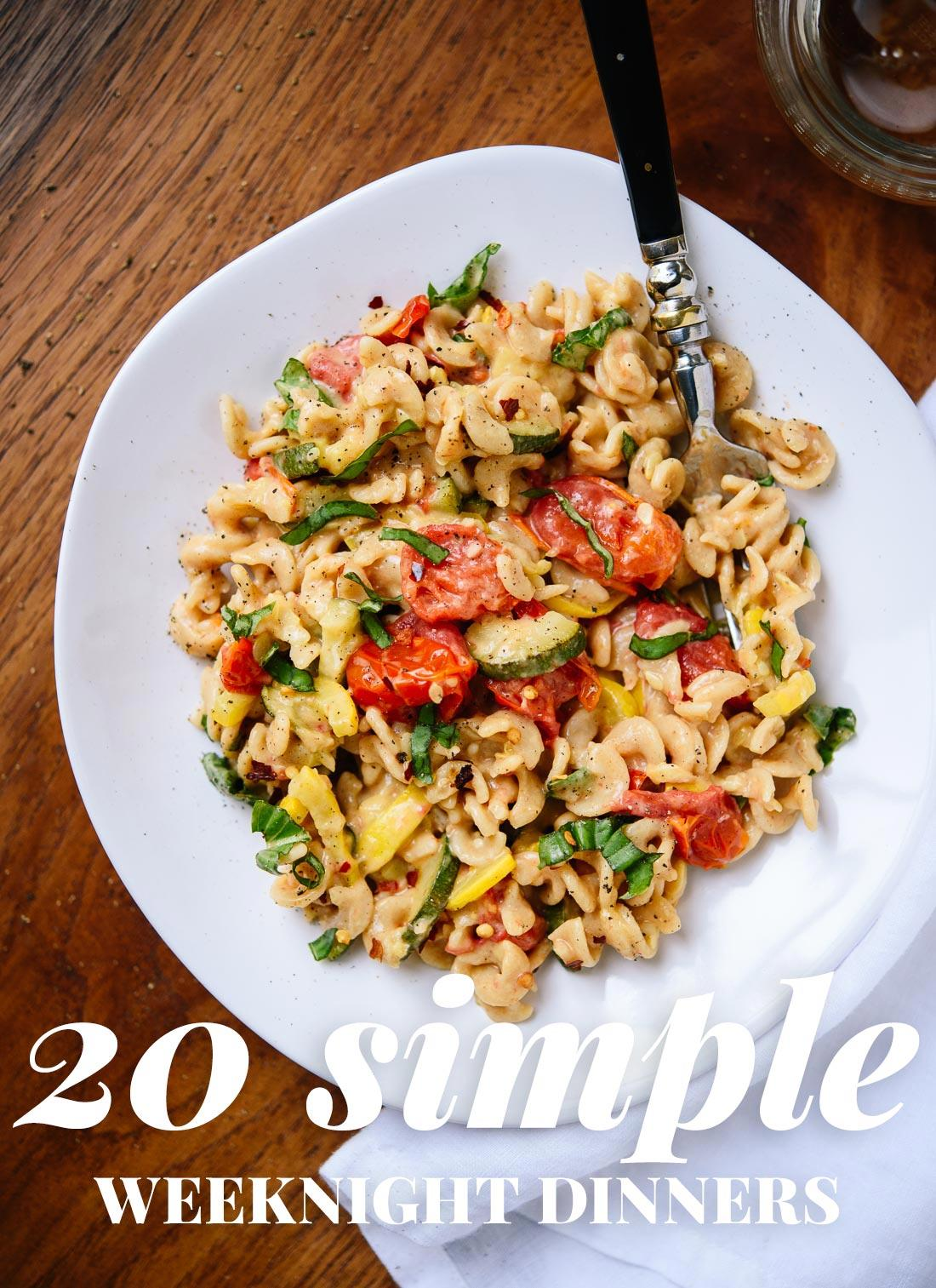 Simple weeknight dinners